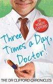 Three Times A Day, Doctor (eBook, ePUB)