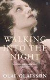Walking into the Night (eBook, ePUB)