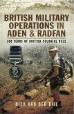 British Military Operations in Aden and Radfan (eBook, ePUB)