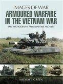 Armoured Warfare in the Vietnam War (eBook, PDF)