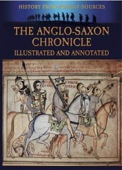 Anglo-Saxon Chronicle Illustrated and Annotated (eBook, PDF) - Carruthers, Bob