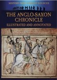 Anglo-Saxon Chronicle Illustrated and Annotated (eBook, ePUB)