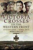 Victoria Crosses on the Western Front August 1914- April 1915 (eBook, ePUB)