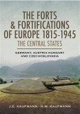 Forts and Fortifications of Europe 1815-1945 (eBook, ePUB)