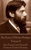 The Poetry Of Robert Bridges - Volume 2 (eBook, ePUB)