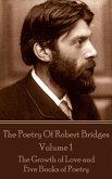 The Poetry Of Robert Bridges - Volume 1 (eBook, ePUB)