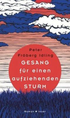 Gesang für einen aufziehenden Sturm - Fröberg Idling, Peter