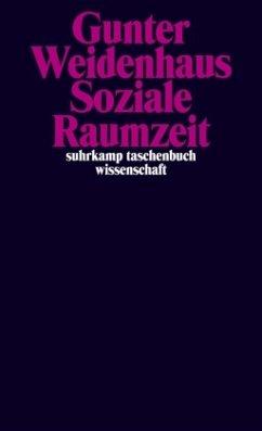 Soziale Raumzeit - Weidenhaus, Gunter