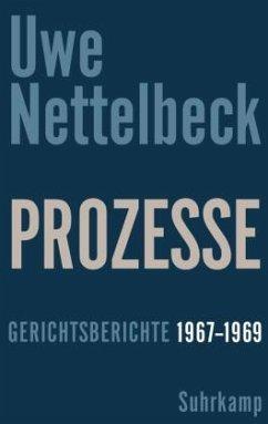 Prozesse - Nettelbeck, Uwe