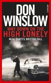Way Down on the High Lonely / Neal Carey Bd.3