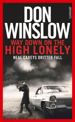 Way Down on the High Lonely / Neal Carey Bd.3 - Winslow, Don