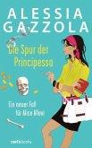 Die Spur der Principessa / Alice Allevi Bd.3