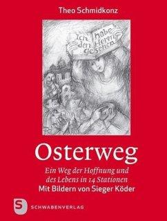Osterweg - Schmidkonz, Theo