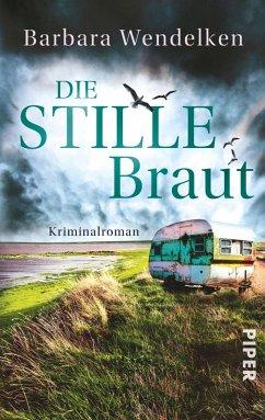Die stille Braut / Nola van Heerden & Renke Nordmann Bd.2 - Wendelken, Barbara
