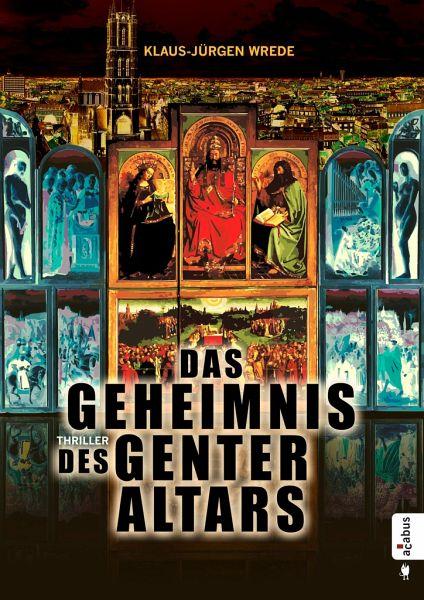 Das Geheimnis des Genter Altars - Wrede, Klaus-Jürgen