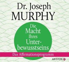Die Macht Ihres Unterbewusstseins, 1 Audio-CD - Murphy, Joseph
