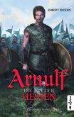 Die Axt der Hessen / Arnulf Bd.1