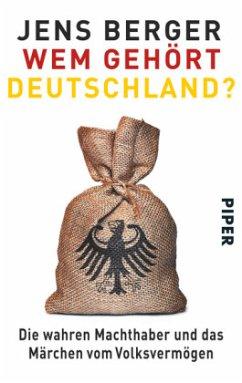 Wem gehört Deutschland? - Berger, Jens
