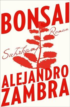 Bonsai - Zambra, Alejandro