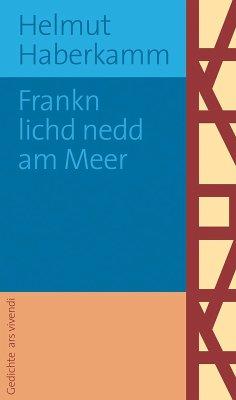 Frankn lichd nedd am Meer (eBook) (eBook, ePUB) - Haberkamm, Helmut