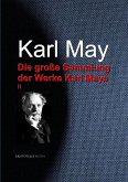 Die große Sammlung der Werke Karl Mays (eBook, ePUB)