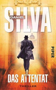 Das Attentat / Gabriel Allon Bd.12 - Silva, Daniel