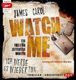 Watch Me - Ich werde es wieder tun / Jefferson Winter Bd.2 (2 MP3-CDs)