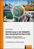 Einführung in die Didaktik des Geographieunterrichts