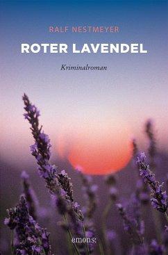 Roter Lavendel - Nestmeyer, Ralf