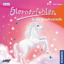 In der Einhornschule / Sternenfohlen Bd.1 (Audio-CD) - Chapman, Linda