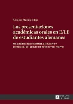 Las presentaciones académicas orales en E/LE de estudiantes alemanes - Villar, Claudia