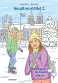 Lehrbuch Smultronstället 2 - Schwedisch für Kinder - Das zugehörige Lehrbuch zum Lehrwerk Smultronstället 2 - Schwedisch für Kinder 2