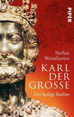 Karl der Große - Weinfurter, Stefan
