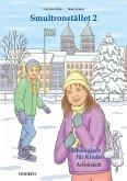Arbeitsheft Smultronstället 2 - Schwedisch für Kinder: Das zugehörige Arbeitsheft zum Lehrwerk Smultronstället 2 - Schwedisch für Kinder.