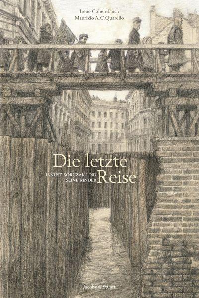 Die letzte Reise: Janusz Korczak und seine Kinder