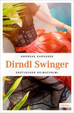 Dirndl Swinger - Karosser, Andreas