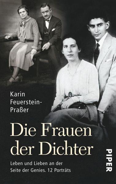 Die Frauen der Dichter - Feuerstein-Praßer, Karin
