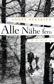 Alle Nähe fern (eBook, ePUB)