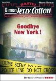Goodbye New York! / Jerry Cotton Bd.3000 (eBook, ePUB)