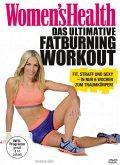 Women's Health - Das ultimative Fatburning Workout