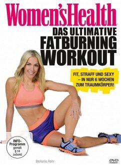 Women's Health - Das ultimative Fatburning Workout - Rohr,Stefanie/Hess,Oliver
