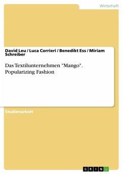 """Das Textilunternehmen """"Mango"""". Popularizing Fashion (eBook, PDF)"""