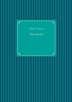 Tom Sawyer (eBook, ePUB) - Twain, Mark