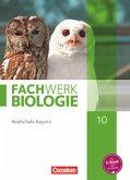 Fachwerk Biologie 10. Jahrgangsstufe Schülerbuch. Realschule Bayern - Ausgabe 2014