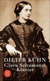 Clara Schumann, Klavier (eBook, ePUB)