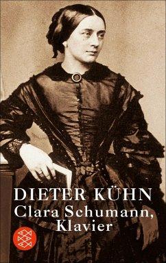 Clara Schumann, Klavier (eBook, ePUB) - Kühn, Dieter