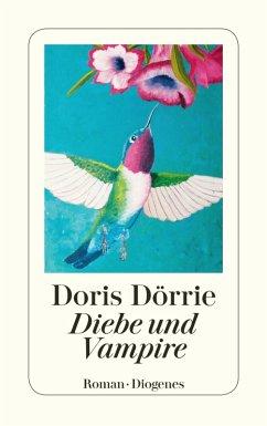Diebe und Vampire (eBook, ePUB) - Dörrie, Doris