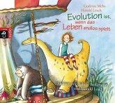 Evolution ist, wenn das Leben endlos spielt (1 Audio-CD)