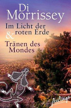 Im Licht der roten Erde + Tränen des Mondes (eB...