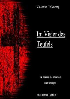 Im Visier des Teufels - ein Augsburg Thriller (eBook, ePUB) - Hellenberg, Valentina